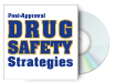 Post-Approval Drug Safety Strategies