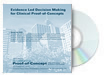 Evidence Led Decision Making for Clinical Proof-of-Concept DVD