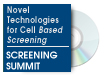 Novel Technologies for Cell Based Screening