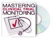 Mastering Clinical Trial Monitoring