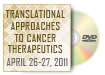 Translational Approaches to Cancer Therapeutics