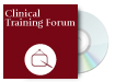 Clinical Training Forum
