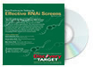 Best Practices for Setting Up Effective RNAi Screens DVD