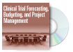 Clinical Trial Forecasting, Budgeting and Project Management