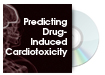 Predicting Drug-Induced Cardiotoxicity
