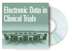 Electronic Data in Clinical Trials