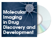 Molecular Imaging in Drug Discovery and Development