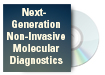 Next-Generation Non-Invasive Molecular Diagnostics