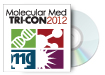 Molecular Med TRI-CON 2012