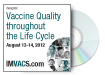 Vaccine Quality throughout the Life Cycle