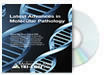 Latest Advances in Molecular Pathology DVD